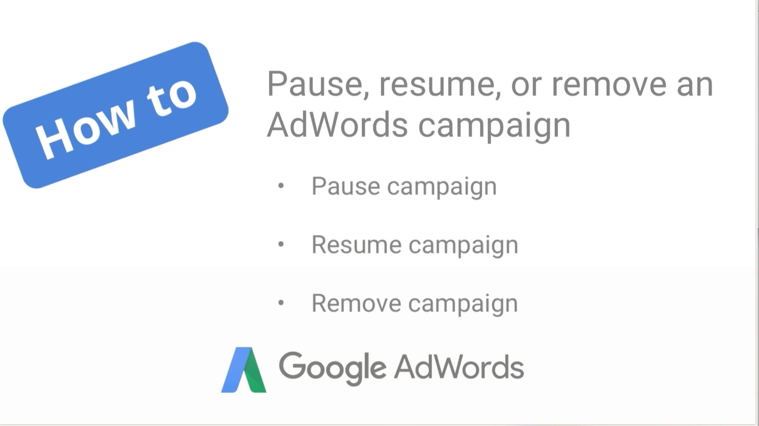 How to pause, resume, or remove an AdWords campaign