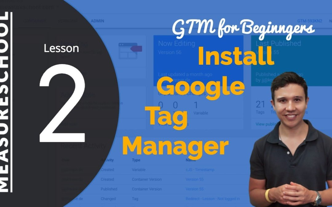 Google Tag Manager Installation Guide | Lesson 2