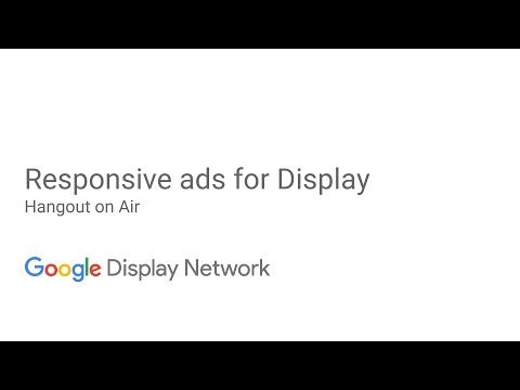 Responsive Ads for Display