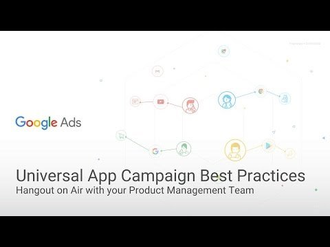 Optimizing your Universal App Campaign