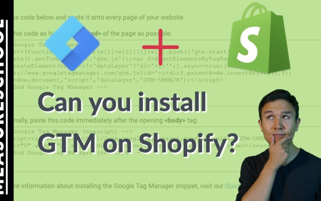 Google Tag Manager Shopify Installation