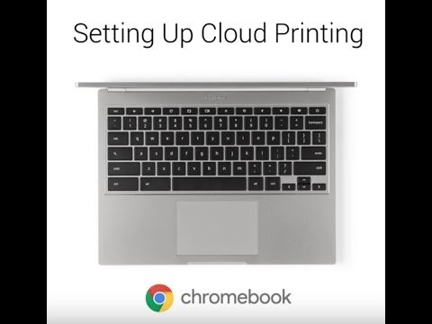 Video Tutorial: Setting Up Cloud Printing on Chromebook