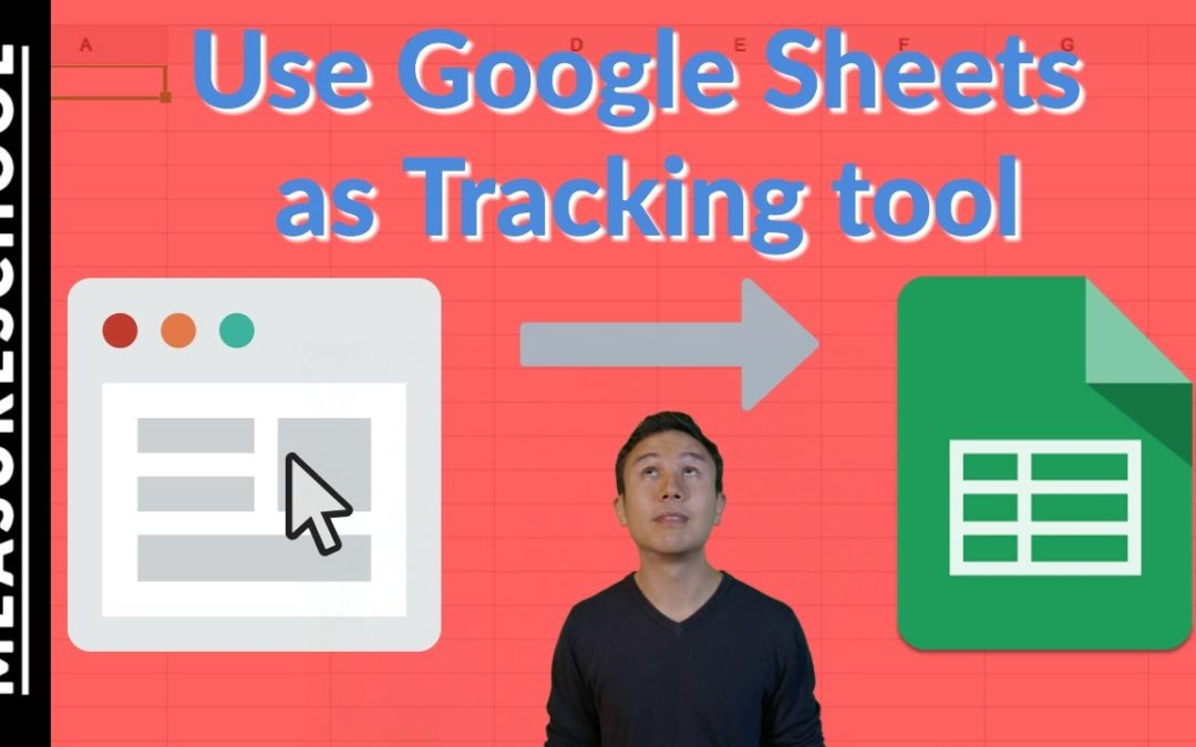 Use Google Sheets for Tracking and Analytics ???