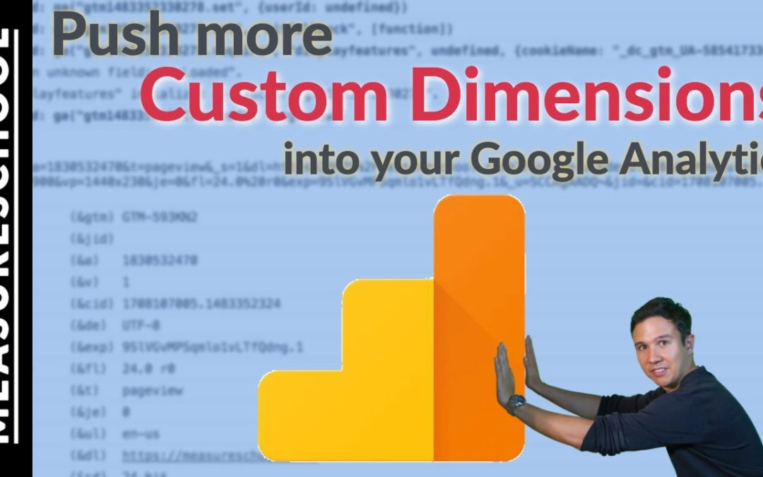 Get more Google Analytics Custom Dimensions