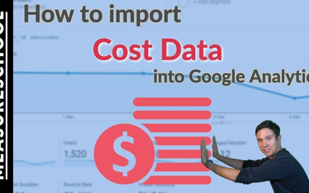 How to import Cost Data into Google Analytics