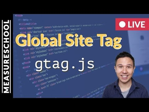 Global Site Tag (gtag.js) – What you need to know